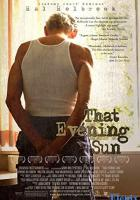 That Evening Sun full movie