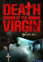 Death of the Virgin full movie