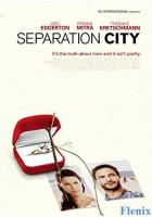 Separation City full movie