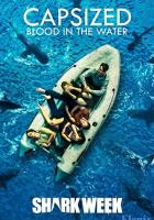 Capsized: Blood in the Water full movie