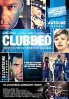Clubbed full movie