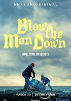Blow the Man Down full movie