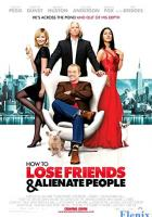 How to Lose Friends & Alienate People full movie