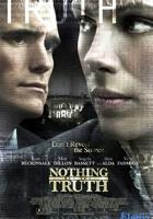 Nothing But the Truth full movie