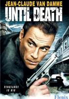 Until Death full movie