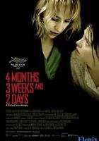 4 Months, 3 Weeks and 2 Days full movie