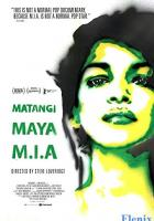 Matangi/Maya/M.I.A full movie