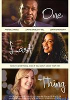 One Last Thing full movie
