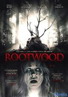 Rootwood full movie