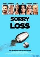 Sorry for Your Loss full movie