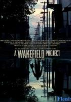 A Wakefield Project full movie