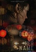 Blood on Her Name full movie