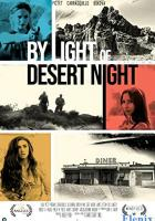 By Light of Desert Night full movie