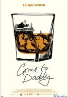 Come to Daddy full movie