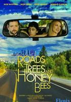Roads, Trees and Honey Bees full movie