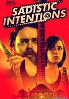 Sadistic Intentions full movie