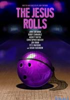 The Jesus Rolls full movie