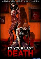 To Your Last Death full movie