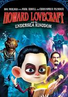 Howard Lovecraft & the Undersea Kingdom full movie
