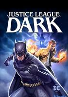 Justice League Dark full movie