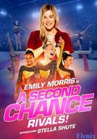 A Second Chance: Rivals! full movie