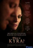 Where Is Kyra? full movie