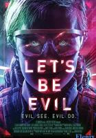 Let's Be Evil full movie