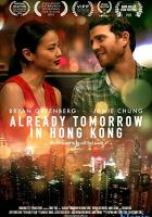 Already Tomorrow in Hong Kong full movie