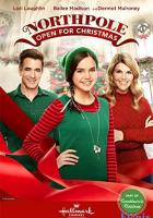 Northpole: Open for Christmas full movie
