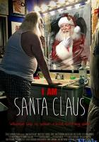 I Am Santa Claus full movie