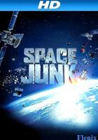 Space Junk 3D full movie