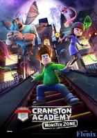 Cranston Academy: Monster Zone full movie