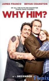 Why Him? full movie