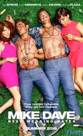 Mike and Dave Need Wedding Dates full movie