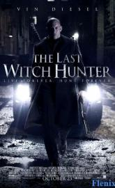 The Last Witch Hunter full movie