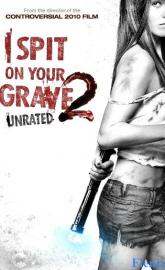 I Spit on Your Grave 2 full movie
