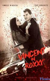 Vincent N Roxxy full movie