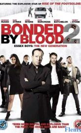 Bonded by Blood 2 full movie