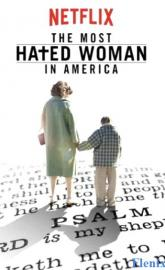 The Most Hated Woman in America full movie