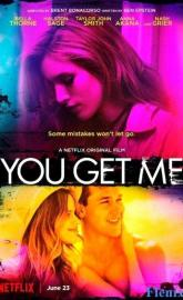 You Get Me full movie