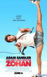 You Don't Mess with the Zohan full movie