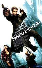 Shoot 'Em Up full movie