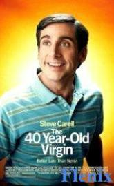 The 40-Year-Old Virgin full movie