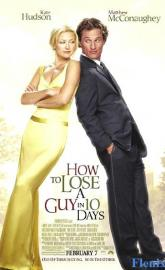 How to Lose a Guy in 10 Days full movie