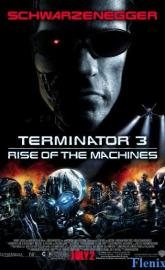 Terminator 3: Rise of the Machines full movie