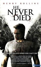 He Never Died full movie