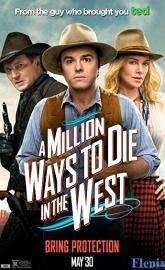 A Million Ways to Die in the West full movie