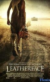 Leatherface full movie