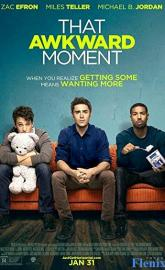 That Awkward Moment full movie