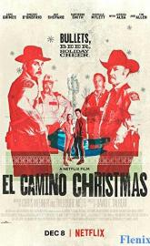 El Camino Christmas full movie